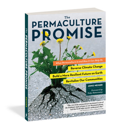 The Permaculture Promise – New Book by Jono Neiger