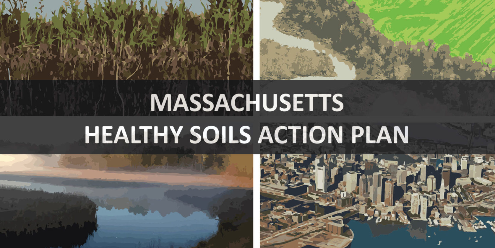 Massachusetts Healthy Soils Action Plan